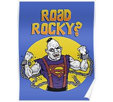 Road Rocky! Poster