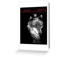 The King Who Lost The North Greeting Card