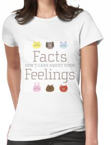 Facts don't care about your Feelings with sad pets Womens Fitted T-Shirt