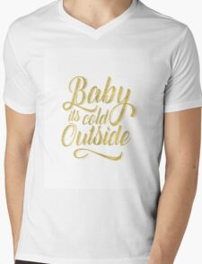 Baby its cold outside-Gold Mens V-Neck T-Shirt
