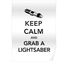 Keep Calm Lightsaber Poster