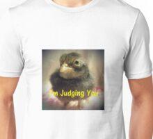 I'm Judging You Unisex T-Shirt