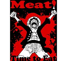 Luffy's Time to Eat! Photographic Print