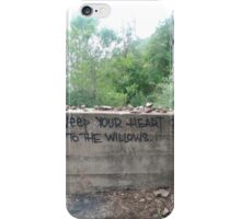 Weep your Heart out to the Willows iPhone Case/Skin