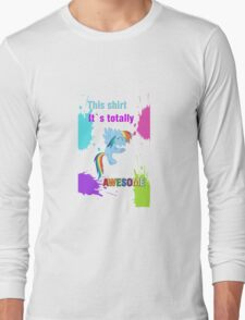 Rainbow Dash Awesome Shirt Long Sleeve T-Shirt