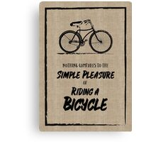 Vintage Bike Grunge Simple Pleasure Riding Quote Canvas Print