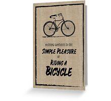 Vintage Bike Grunge Simple Pleasure Riding Quote Greeting Card