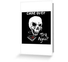Game Over. Try Again? Greeting Card