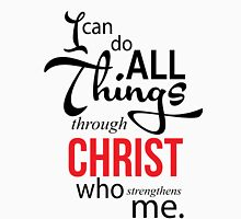 I can do all things through CHRIST who strengthan me Unisex T-Shirt