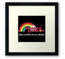 Reading Rainbow - Take A Look It's In A Book Framed Print