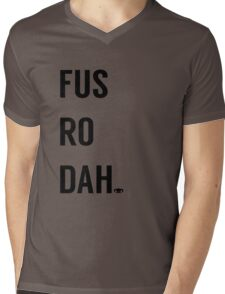 Fus Ro Dah Mens V-Neck T-Shirt