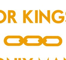 No Gods or Kings Sticker