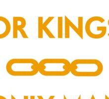 No Gods or Kings Sticker