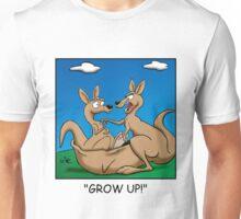 Grow up! Unisex T-Shirt