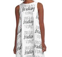 FREAKY FRIDAY vibes A-Line Dress