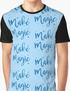 make magic Graphic T-Shirt