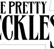 The Pretty Reckless  Sticker