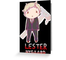 Lester Nygaard Chibi Greeting Card