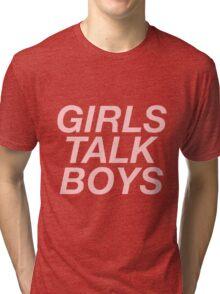 girls talk boys vers. 1 - white Tri-blend T-Shirt