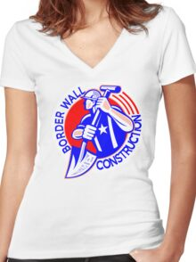 BORDER WALL CONSTRUCTION - GET READY FOR WORK  Women's Fitted V-Neck T-Shirt