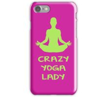 CRAZY YOGA LADY iPhone Case/Skin