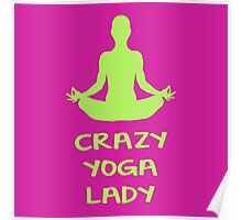 CRAZY YOGA LADY Poster