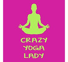 CRAZY YOGA LADY Photographic Print