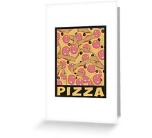 Pizza For Life Greeting Card