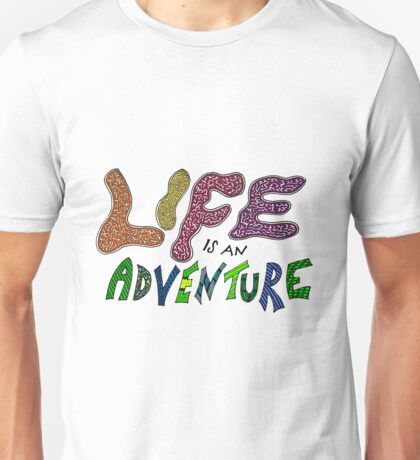 Life is an Adventure (Coloured) Unisex T-Shirt