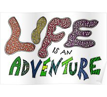 Life is an Adventure (Coloured) Poster