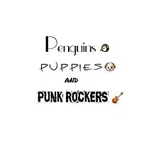 Penguins, Puppies, and Punk Rockers by maydaycashton