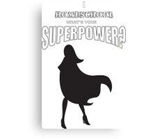 Homeschooling superhero mom Canvas Print