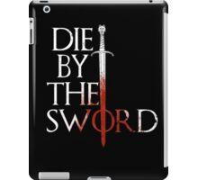 Die by the Sword iPad Case/Skin