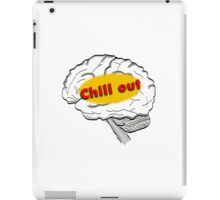 Chill out iPad Case/Skin