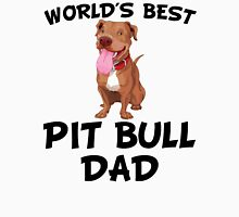 World's Best Pit Bull Dad Unisex T-Shirt