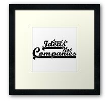"""""""Loyal To Ideas, Not Companies"""" Merchandise Framed Print"""