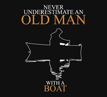 Never Underestimate An Old Man Boat Unisex T-Shirt