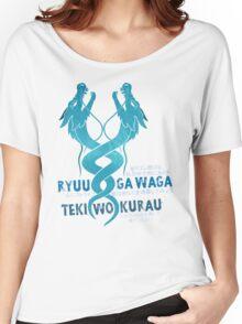 Ryuu ga waga teki wo kurau Women's Relaxed Fit T-Shirt