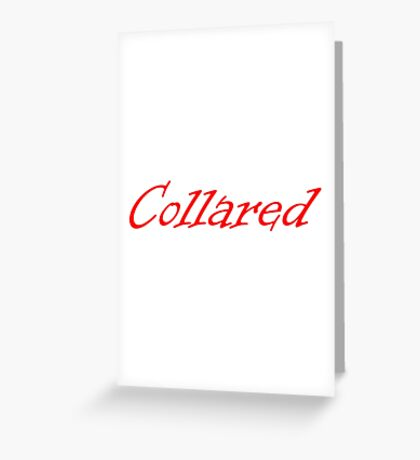 collared Greeting Card