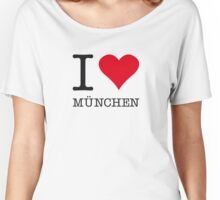 I ♥ MUNICH Women's Relaxed Fit T-Shirt