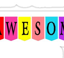 High School 5 Awesome Years Sticker