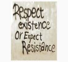 RESPECT, RESIST, Respect Existence or Expect Resistance. Graffiti One Piece - Long Sleeve