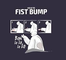 How to FISTBUMP! T-Shirt - Best Gift Ideas Unisex T-Shirt
