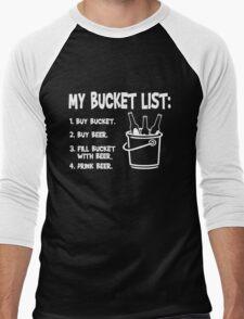 My Bucket list - Beer and bucket Men's Baseball ¾ T-Shirt