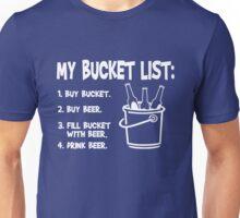 My Bucket list - Beer and bucket Unisex T-Shirt