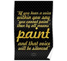 "If you hear a voice... ""Vincent Van Gogh"" Inspirational Quote Poster"