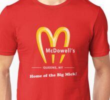 McDowells Restaurant Queens Big Mick T-Shirt Unisex T-Shirt