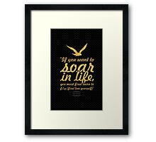 """If you want to soar... """"Mark Sterling"""" Inspirational Quote Framed Print"""