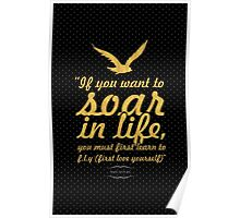 """If you want to soar... """"Mark Sterling"""" Inspirational Quote Poster"""