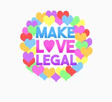 Make Love Legal – LGBTQ* pride and advocacy Unisex T-Shirt